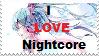 I love Nighcore! by TheStampAngel