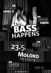 Flyer / Bass Happens @ Moloko by K0M0X