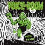 VOICE of DOOM Art for 'Toxic Swamp' vinyl release