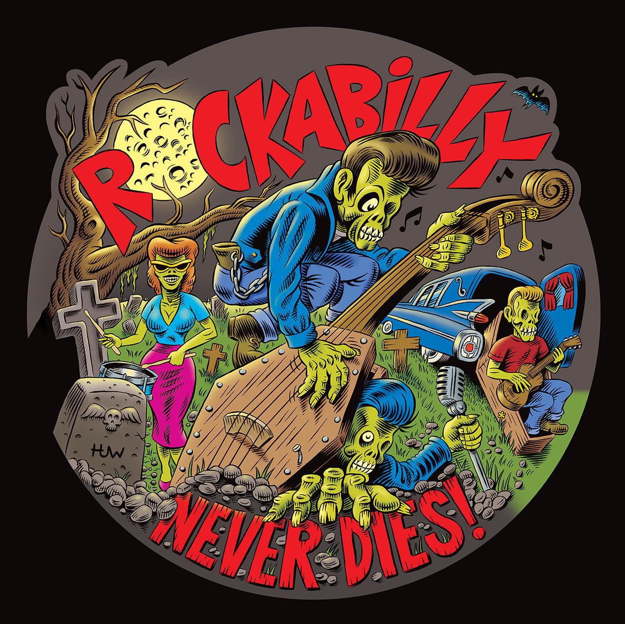 ROCKABILLY NEVER DIES!