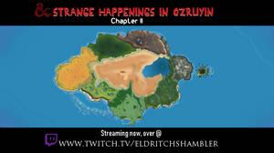 STRANGE HAPPENINGS IN OZRUYIN- CHAPTER II [ONLINE]