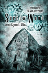 Sorrow Wood by AdamMock