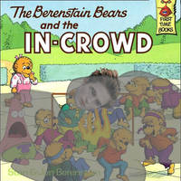 The Berenstein Bears and the In-Crowd by thearist2013