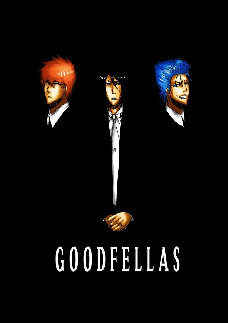 Goodfellas-Bleach by teodoralovesteo