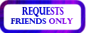 Requests-Friends Only Stamp by IncognitoCustoms