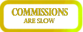 Commissions Are Slow Stamp by IncognitoCustoms