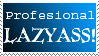 Professional Lazyass Stamp by RiboZurai