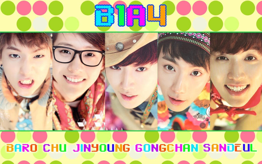 B1a4 wallpaper ver 1 by  B1a4 2014 Wallpaper