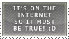 It's on the internet... stamp by ARTic-Weather