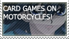 CARD GAMES ON MOTORCYCLES by ARTic-Weather
