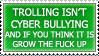 Trollin ain't bullying