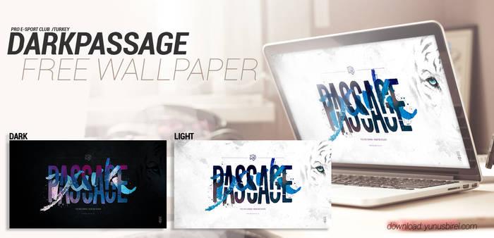 Dark Passage - Dark 'n Light Wallpaper