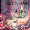 How to save a life by SteffiSyndrom