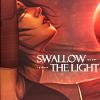 Swallow the Light by SteffiSyndrom