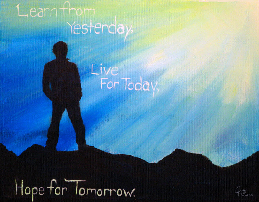 Live for Today by J3ss1e-1ynn