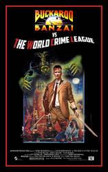 Buckaroo Banzai vs the World Crime League