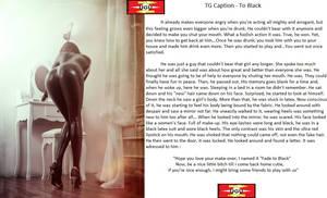 TG Caption - To Black by Ugu-Deviant-2