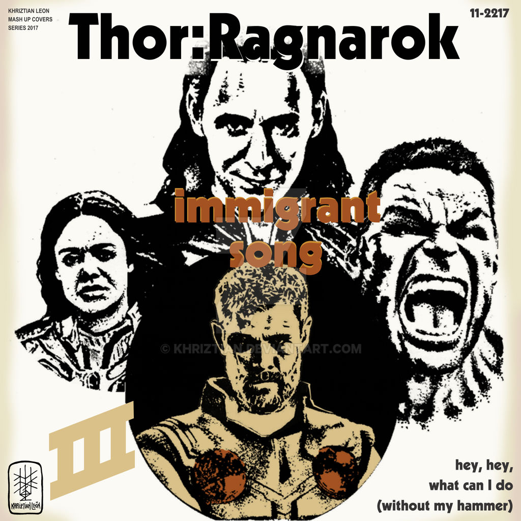 Thor Ragnarok Immigrant Song Lp Cover By Khriztian On Deviantart