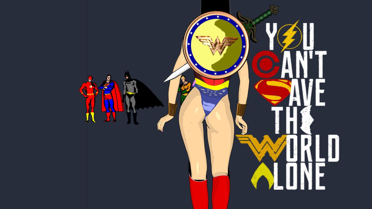 Justice League - You Can't Save The World Alone by Narucoman