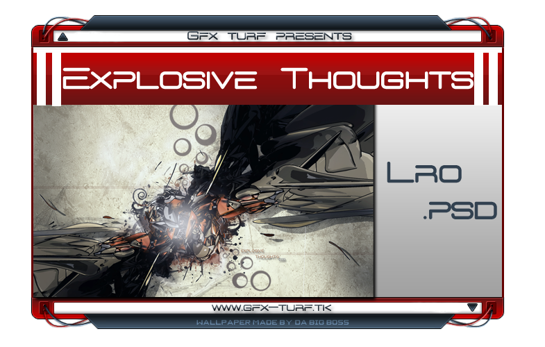 Explosive Thoughts LRO .PSD Explosive_Thoughts_LRO__PSD_by_DaBigBoss93