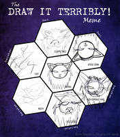 Draw It Terribly Meme by DarkFairysCats