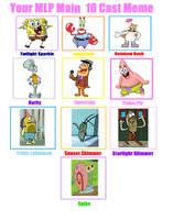 Mlp Main 10 Cast Meme Sbsp