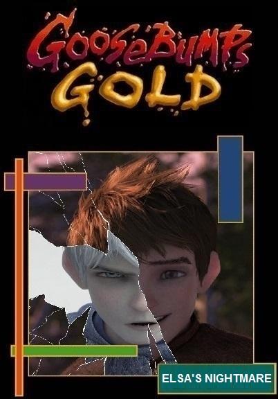 Goosebumps Gold - Elsa's Nightmare by Trackforce