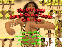 The Ultimate Jungle Queen Zanya Collection! 50 pts
