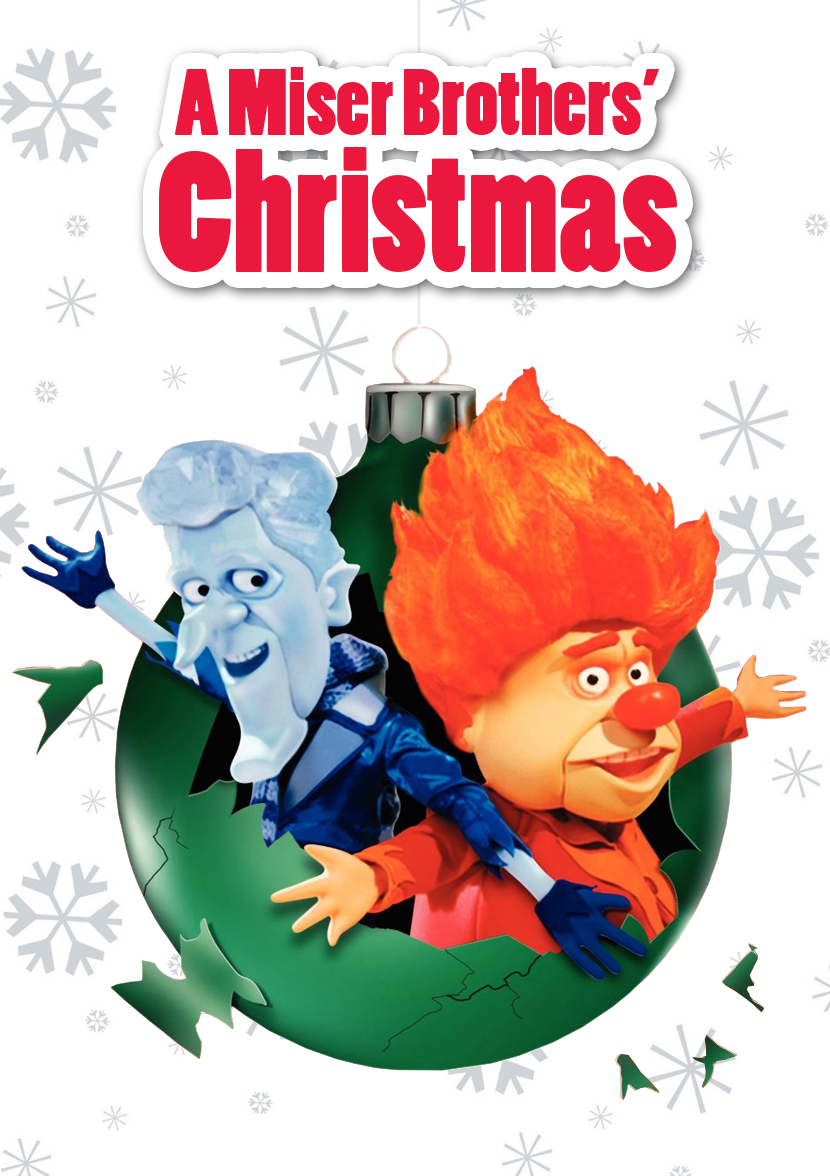 A Miser Brothers' Christmas (2008) by lordzelo on DeviantArt