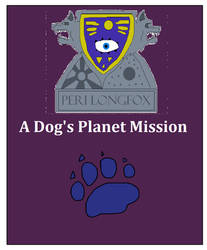 A Dog's Planet Mission
