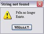 Pr0n not found