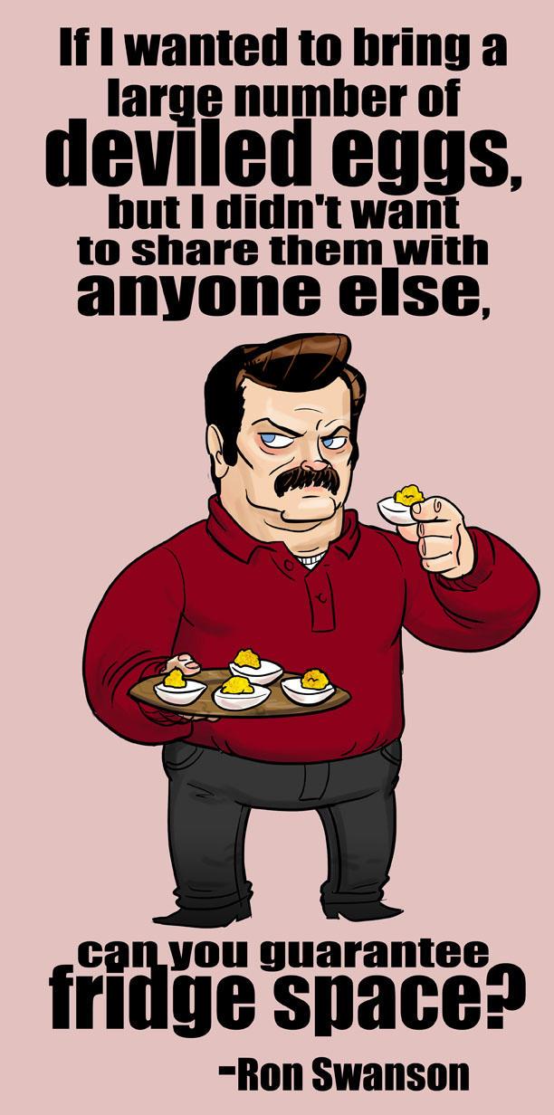 Ron Swanson: Deviled Eggs.