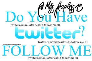 Follow me on Twitter :D