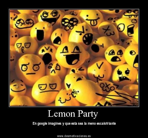 Real Lemon Party By Codymaster On DeviantArt