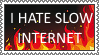 i hate slow internet stamp by VexFox