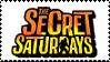 SECRET SATURDAYS STAMP by HybridYuki