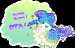 [Closed] DTA! Super Bloom