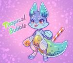 [Closed] Tropical Bubble Auction