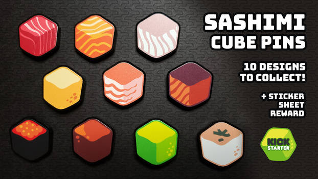Sashimi Cube Pins Kickstarter
