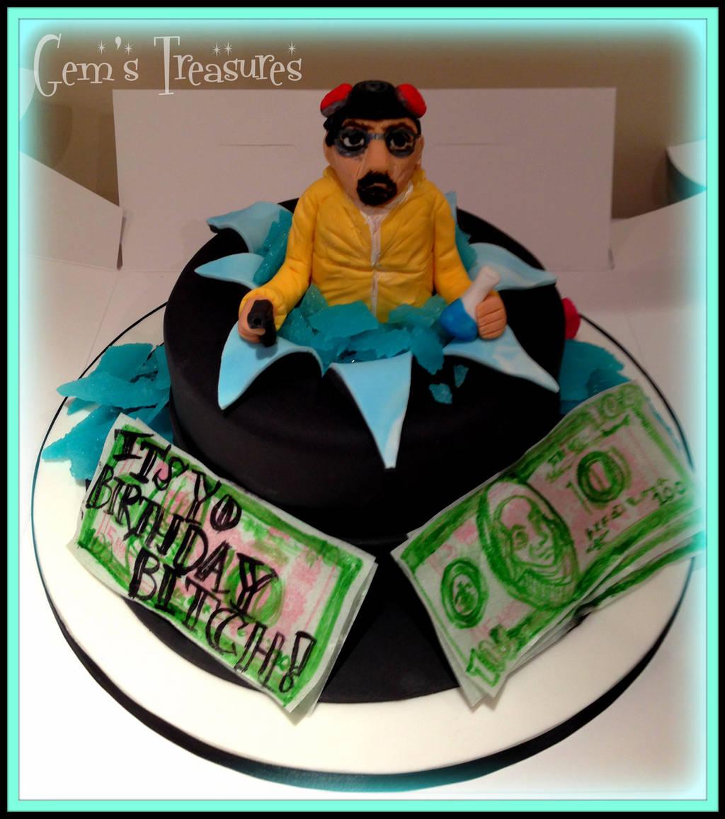 Breaking Bad Cake! It's Yo Birthday Bitch. by gertygetsgangster