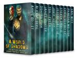 A World of Shadows - BoxSet