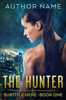 The Hunter  - SOLD by LHarper