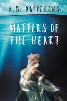 Matters Of The Heart by LHarper