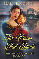 The Power That Binds by LHarper