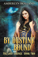By Destiny Bound by LHarper
