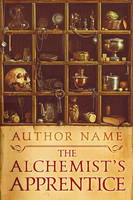 The Alchemist's Apprentice by LHarper