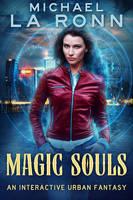 Magic Souls by LHarper