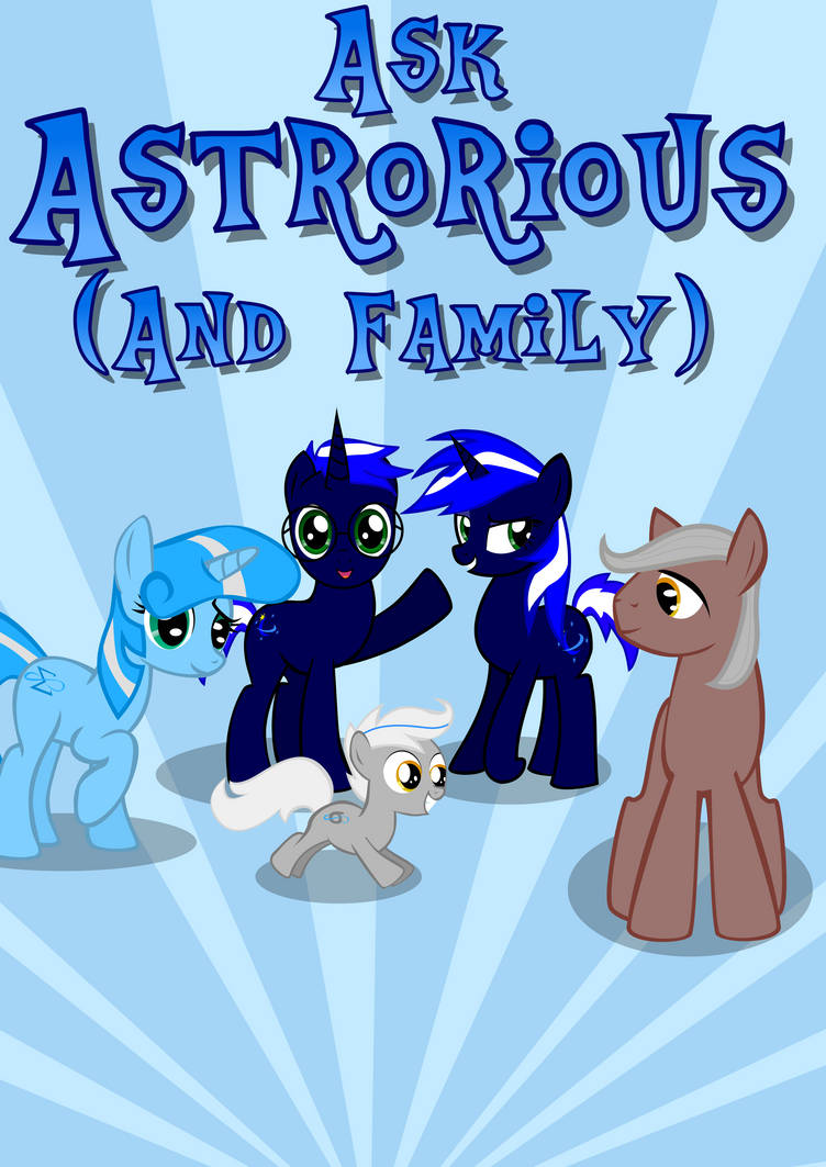 Ask Astrorious (and Family) by Astrorious