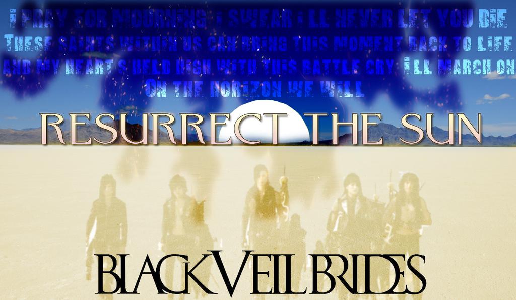 Black Veil Brides-Resurrect the Sun by Finally-Infinite on ...