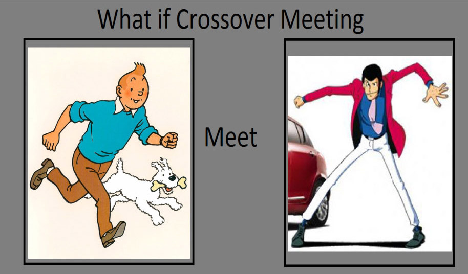 what_if_crossover_meme__tintin_and_lupin_the_3rd_by_tandp d9lle2r what if crossover meme, tintin and lupin the 3rd by tandp on